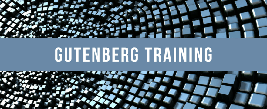 Gutenberg Training