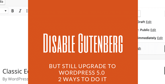 Disable Gutenberg
