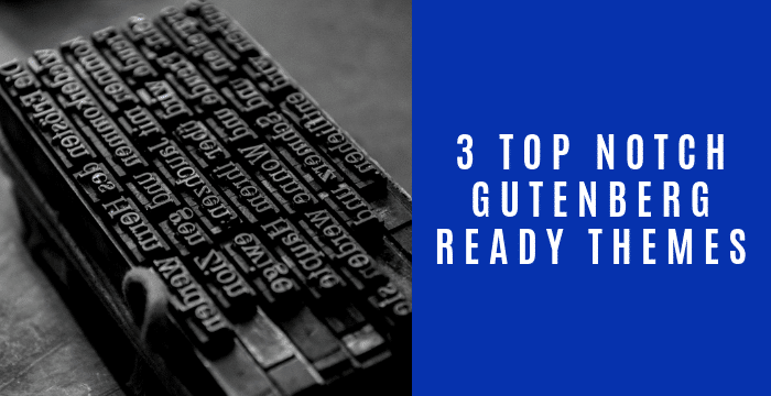 Gutenberg-ready Themes